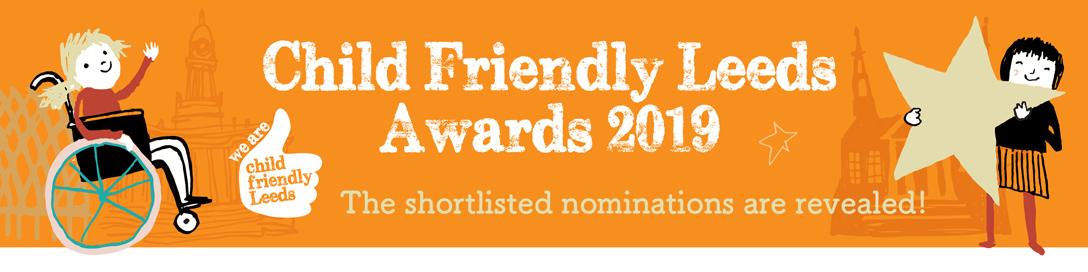 Child Friendy Leeds Awards 2019 nominations now open